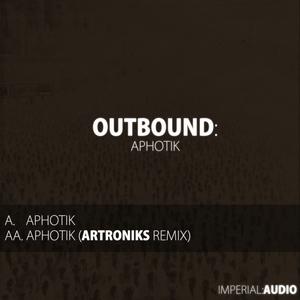 OUTBOUND - Aphotik