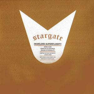 STARGATE - Hexplore Superfluidity
