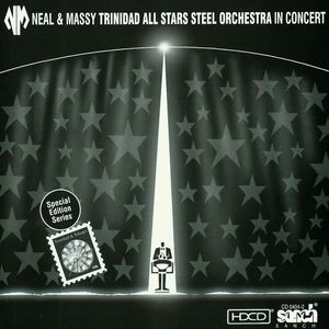 NEAL & MASSY TRINIDAD ALL STARS STEEL ORCHESTRA - In Concert