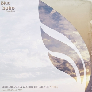 RENE ABLAZE/GLOBAL INFLUENCE - Feel