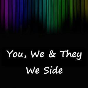 ZERO HERTZ - You We & They: We Side