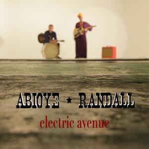 ABIOYE/RANDALL - Electric Avenue