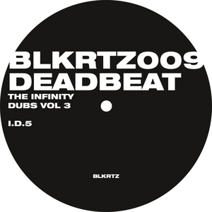 DEADBEAT - The Infinity Dubs Vol 3