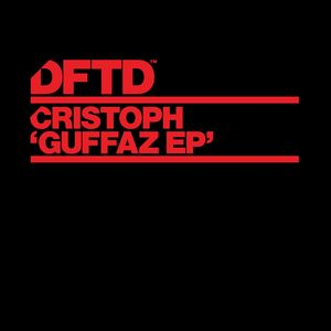 CRISTOPH - Guffaz EP