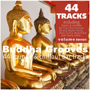 VARIOUS - Buddha Grooves Vol 7 - 44 Lounge & Chillout Bar Tracks