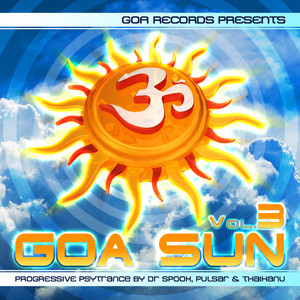 VARIOUS - Goa Sun Vol 3: Best Of Goa Trance Acid Techno Pschedelic Trance
