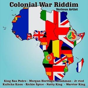VARIOUS - Colonial War Riddim
