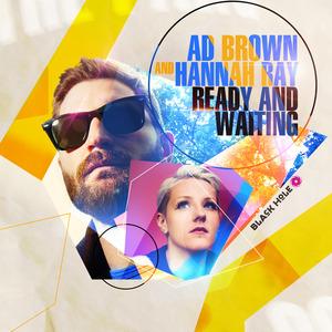 BROWN, Ad/HANNAH RAY - Ready & Waiting