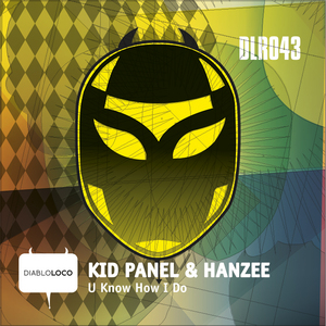 KID PANEL/HANZEE - U Know How I Do