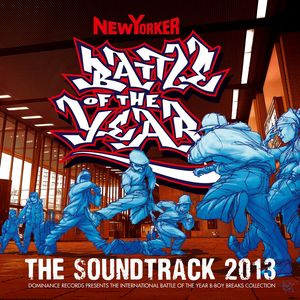 VARIOUS - Battle Of The Year 2013: The Soundtrack