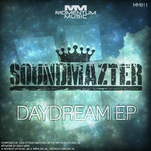 SOUNDMAZTER - Daydream EP