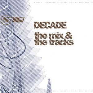 VARIOUS - Decade: The Mix & The Tracks