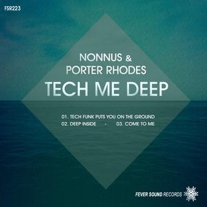 NONNUS/PORTER RHODES - Tech Me Deep