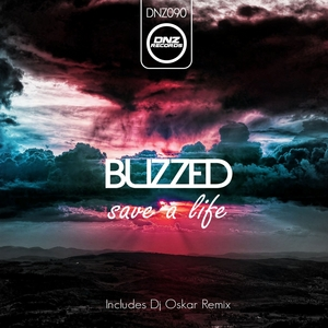 BUZZED - Save A Life