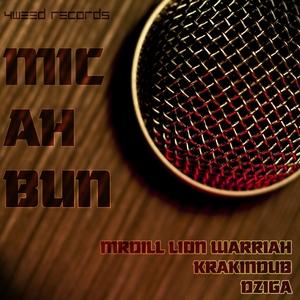 KRAK IN DUB/DZIGA - Mic Ah Bun