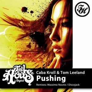 KROLL, Caba/TOM LEELAND - Pushing