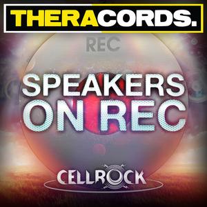 CELLROCK - Speakers On Rec