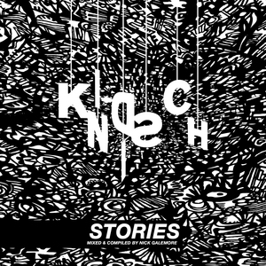 VARIOUS - Stories: Mixed & Compiled by Nick Galemore