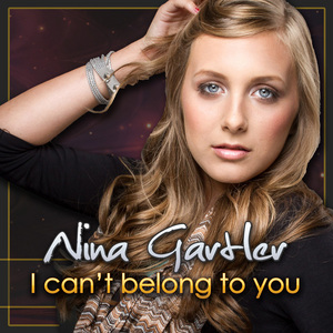GARTLER, Nina - I Can't Belong To You