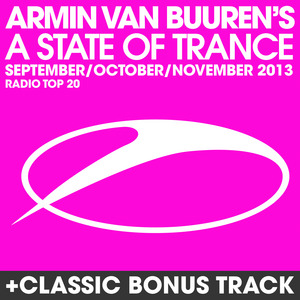 VARIOUS - Armin Van Buuren's A State Of Trance Radio Top 20 - September/October/November 2013