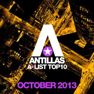 VARIOUS - Antillas A-List Top 10 - October 2013
