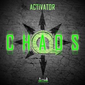 ACTIVATOR - Chaos