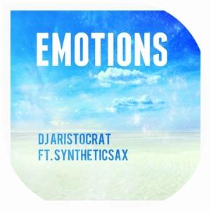 DJ ARISTOCRAT feat SYNTHETICSAX - Emotions