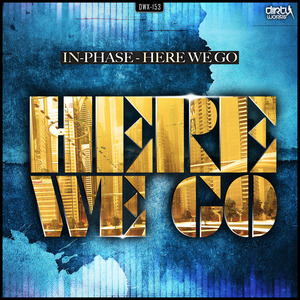 IN PHASE - Here We Go