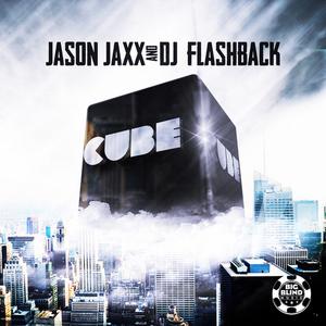 JAXX, Jason/DJ FLASHBACK - Cube