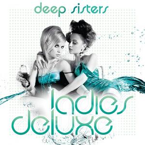 DEEP SISTERS - Ladies Deluxe