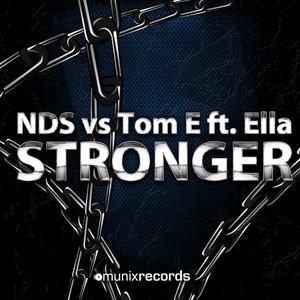 NDS vs TOM E feat ELLA - Stronger