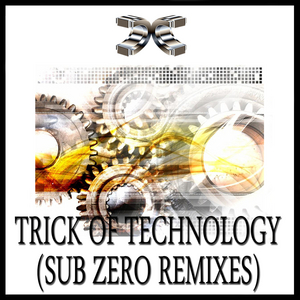 PRISONERS OF TECHNOLOGY - Trick Of Technology (Sub Zero Remixes)