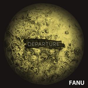FANU - Departure