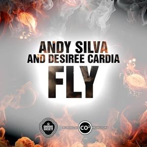 SILVA, Andy feat DESIREE CARDIA - Fly