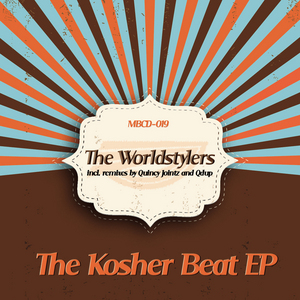 WORLDSTYLERS, The - The Kosher Beat EP