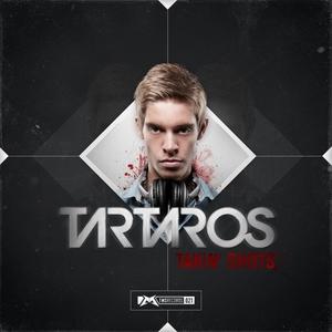 TARTAROS - Takin' Shots