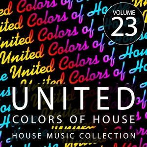 VARIOUS - United Colors Of House Vol 23