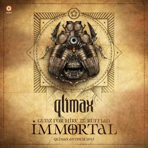 GUNZ FOR HIRE feat RUFFIAN - Immortal (Qlimax Anthem 2013)