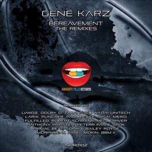 KARZ, Gene - Bereavement: The Remixes EP