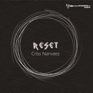 NARVAEZ, Criss - Reset