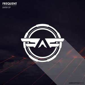 FREQUENT - Entry EP
