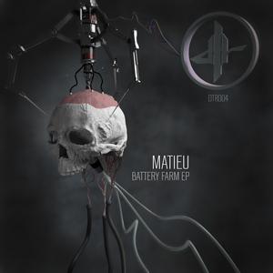 MATIEU - Battery Farm EP