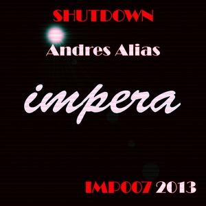 ALIAS, Andres - Shutdown