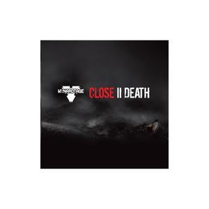 WYNARDTAGE - Close II Death