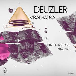 DEUZLER - Virabhadra