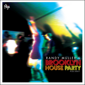 VARIOUS - Randy Muller's Brooklyn House Party