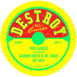 DUB GABRIEL - My Gun