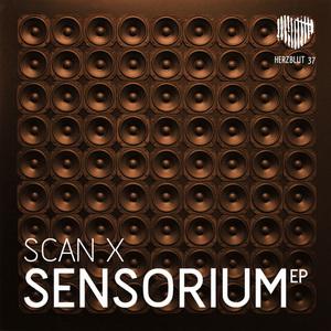 SCAN X - Sensorium EP
