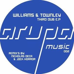WILLIAMS & TOWNLEY - Third Dub EP
