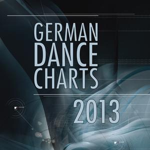 VARIOUS - German Dance Charts 2013